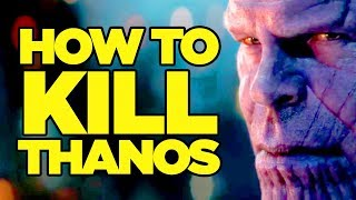 Download Avengers Infinity War - How Can Thanos Be Beaten? Video