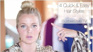 Download 4 Quick & Easy Hair Styles | BusbeeStyle TV Video