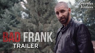 Download Bad Frank - Trailer Video