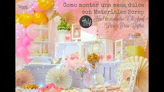 Download Como Montar una Mesa Dulce princesa con productos Scrap OH naif Video