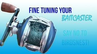 Download Tuning Your Baitcaster to Prevent Birds Nest Video