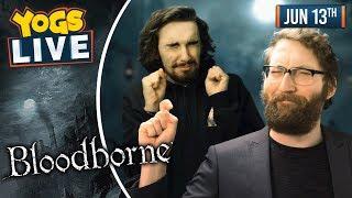 Download BLOODBORNE - Tom & Harry! - 13/06/19 Video