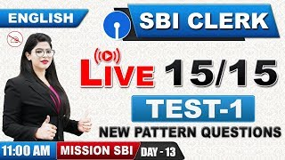 Download Live 15/15 | New Pattern Questions | SBI Clerk 2019 | English | 11:00 AM Video
