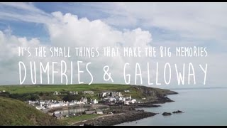 Download Little Things, Big Memories in Dumfries & Galloway Video
