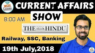 Download 8:00 AM - CURRENT AFFAIRS SHOW 19th July | RRB ALP/Group D, SBI Clerk, IBPS, SSC, UP Police Video