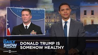 Download Donald Trump Is Somehow Healthy: The Daily Show Video