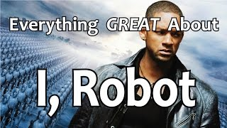 Download Everything GREAT About I, Robot! Video