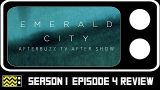 Download Emerald City Season 1 Episode 4 Review & After Show | AfterBuzz TV Video