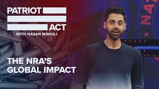Download The NRA's Global Impact | Patriot Act with Hasan Minhaj | Netflix Video