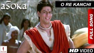 Download O Re Kanchi | HD | Full Song | Asoka | Shah Rukh Khan | Kareena Kapoor Video