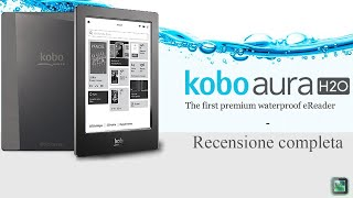 Download Kobo Aura H2O - Recensione Completa Video