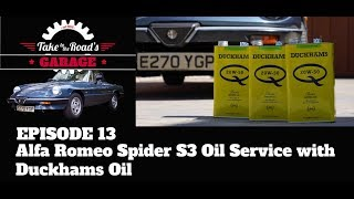 Download Take to the Roads Garage - Episode 13 Alfa Spider Oil Change with Duckhams Oil Video