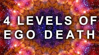 Download 4 LEVELS OF THE EGO DEATH EXPERIENCE | (PSYCHEDELIC, ASTRAL REALM, SPIRITUAL, MEDITATION, LSD, DMT) Video
