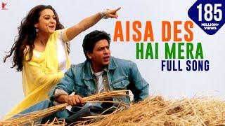 Download Aisa Des Hai Mera - Full Song   Veer-Zaara   Shah Rukh Khan   Preity Zinta Video