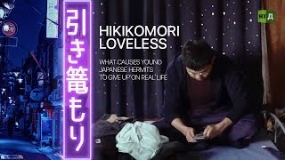 Download Hikikomori Loveless: What causes young Japanese hermits to give up on real life Video