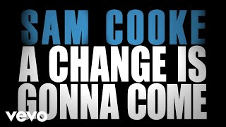 Download Sam Cooke - A Change Is Gonna Come Video