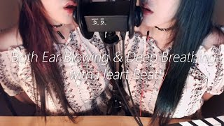 Download ASMR Both Ear Blowing and Deep Breathing with Heart Beat Video