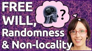 Download Free Will, Randomness & Non-Locality - What is Individual Freedom in an Interconnected Universe? Video