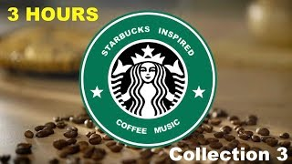 Download Inspired by Best of Starbucks Music Collection: Starbucks Inspired Coffee Music Youtube Video
