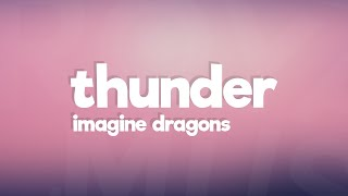 Download Imagine Dragons - Thunder (Lyrics / Lyric Video) Video