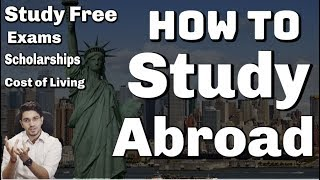 Download How to Study Abroad - Scholarships | Free Education | Cost of Living | Exams Video