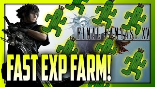 Download FAST EXP LEVEL UP FARM! [Cactuar Farm Spot!] Early Game - Final Fantasy XV (FFXV) Video