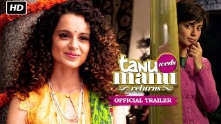 Download Tanu Weds Manu Returns Official Trailer   Watch Full Movie On Eros Now Video