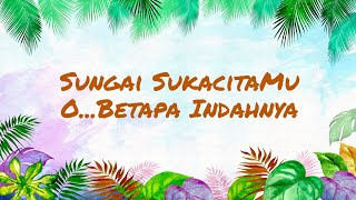 Download Sungai sukacita dan O betapa indahnya dangdutan Video