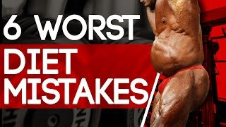Download 6 WORST DIET MISTAKES FOR BUILDING MUSCLE (DON'T DO THIS!) Video