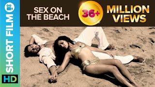Download Sex on the Beach | Short Film | Dino Morea & Tarina Patel Video