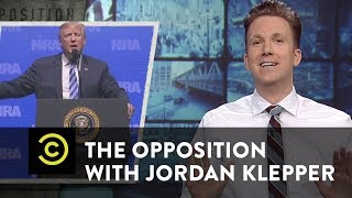 Download Trump Plays the Hits at the NRA Convention - The Opposition w/ Jordan Klepper Video