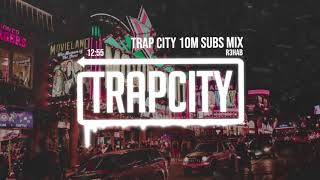 Download Trap Mix | R3HAB Trap City 10M Subscribers Mix Video