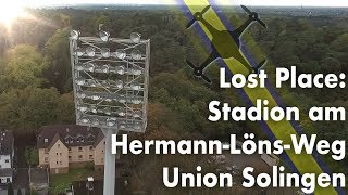 Download Lost Place: Stadion am Hermann-Löns-Weg, Union Solingen 🏟 📽 🚁 Video