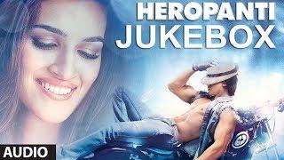 Download Heropanti Full Songs Jukebox | Tiger Shroff | Kriti Sanon | Sajid - Wajid Video