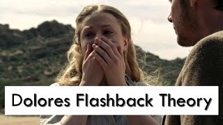 Download Westworld: Dolores Flashback Theory Video