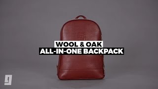 Download Wool & Oak's All-In-One Backpack Video