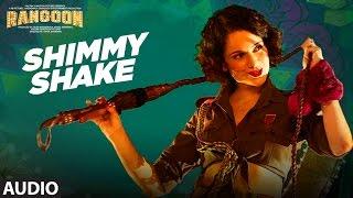 Download Shimmy Shake Full Audio Song | Rangoon | Saif Ali Khan, Kangana Ranaut, Shahid Kapoor | T-Series Video