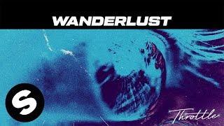 Download Throttle - Wanderlust Video