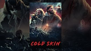 Download Cold Skin Video