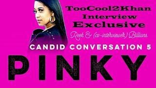 Download Pinky: Candid Conversation 5 Video