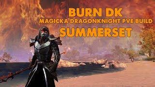 Download ESO - Burn DK - Magicka Dragonknight PVE Build - (Summerset) Video