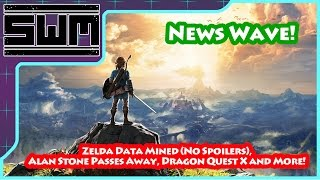 Download News Wave! - Zelda Data Mined (No Spoilers), Alan Stone Passes Away, Dragon Quest X and More! Video