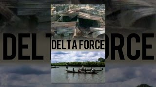 Download Delta Force Video