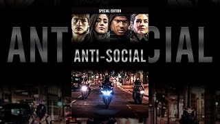 Download Anti-Social: Special Edition Video