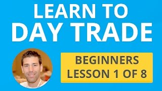 Download Learn to Day Trade - Beginners Lesson 1 of 8 Video