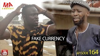 Download FAKE CURRENCY (Mark Angel Comedy) (Episode 164) Video