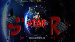 Download STAR (Space Traveling Alien Reject) Video
