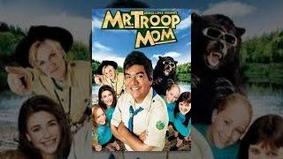 Download Mr. Troop Mom Video