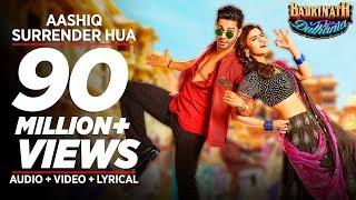 Download Aashiq Surrender Hua Video Song | Varun, Alia | Amaal Mallik, Shreya Ghoshal |Badrinath Ki Dulhania Video