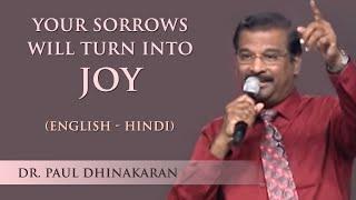 Download Your Sorrow Will Turn Into Joy (English - Hindi)   Dr. Paul Dhinakaran Video
